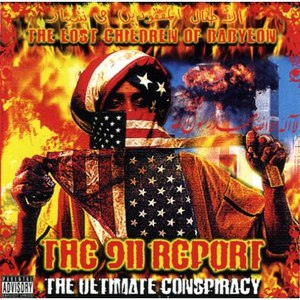 The Lost Children of Babylon альбом The 911 Report: The Ultimate Conspiracy