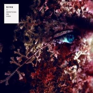 Sivu альбом Something On High