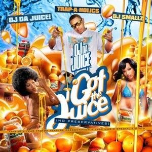 OJ Da Juiceman альбом I Got The Juice