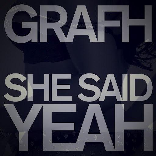 Grafh альбом She Said Yeah
