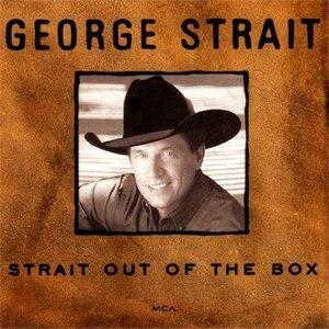 George Strait альбом Strait Out Of The Box