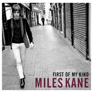 Miles Kane альбом First Of My Kind
