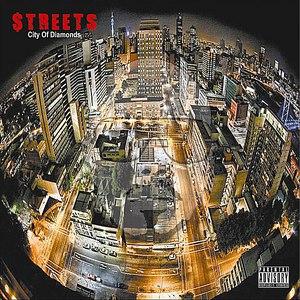 Streets альбом City of Diamonds