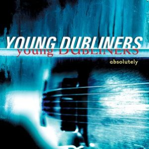 The Young Dubliners альбом Absolutely