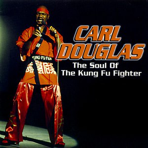 Carl Douglas альбом The Soul of the Kung Fu Fighter