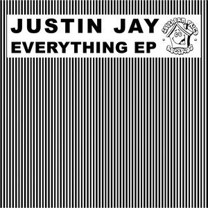 Justin Jay альбом Everything EP