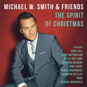 Michael W. Smith альбом The Spirit Of Christmas