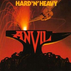 Anvil альбом Hard'N'Heavy