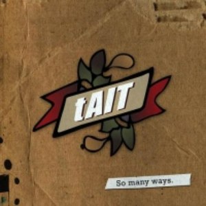 Tait альбом So Many Ways