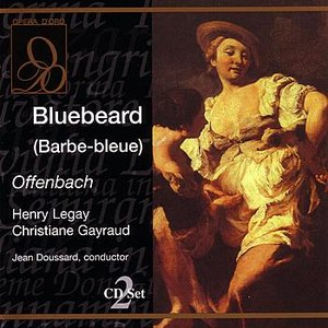 Jacques Offenbach альбом Bluebeard (Barbe-bleue)
