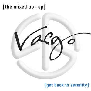 Vargo альбом Get Back to Serenity: The Mixed Up - EP
