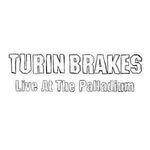 Turin Brakes альбом Live At The Palladium