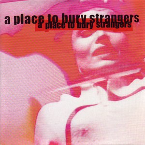 A Place To Bury Strangers альбом Missing You