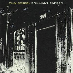 Film School альбом Brilliant Career