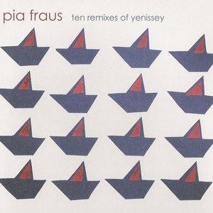 Pia Fraus альбом Ten Remixes Of Yenissey