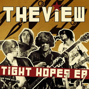 The View альбом Tight Hopes EP