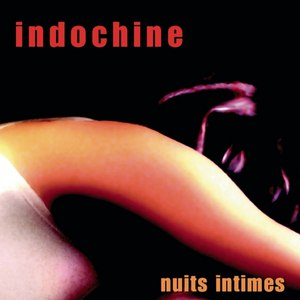 Indochine альбом Nuits Intimes