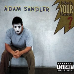 Adam Sandler альбом What's YOUR Name?