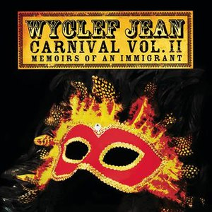 Wyclef Jean альбом CARNIVAL VOL. II Memoirs of an Immigrant