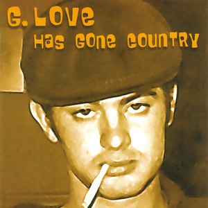 G. Love альбом Has Gone Country