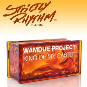 Wamdue Project альбом King of My Castle (Nicola Fasano & Steve Forest Mixes)
