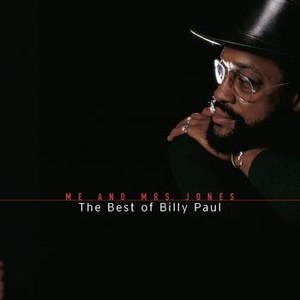 Billy Paul альбом Me And Mrs. Jones: The Best Of Billy Paul