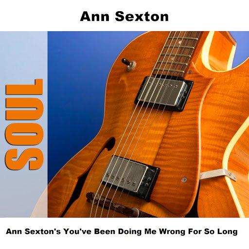 Ann Sexton альбом Ann Sexton's You've Been Doing Me Wrong For So Long
