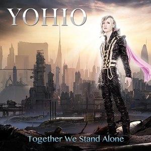 YOHIO альбом Together We Stand Alone