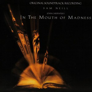 John Carpenter альбом In the Mouth of Madness