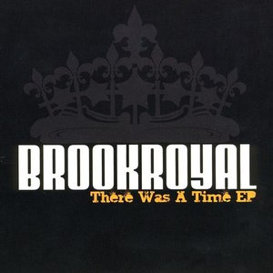 Brookroyal альбом There Was A Time