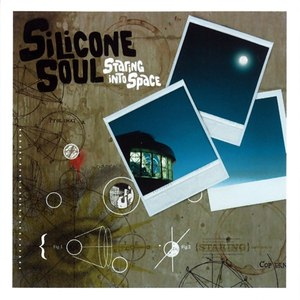 Silicone Soul альбом Staring Into Space