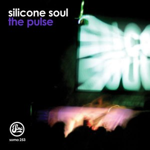 Silicone Soul альбом The Pulse