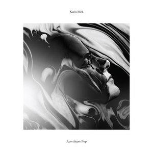 Karin Park альбом Apocalypse Pop