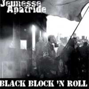 Jeunesse Apatride альбом Black Block 'n Roll