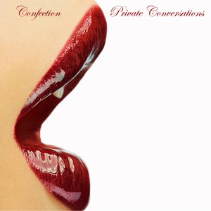Confection альбом Private Conversations