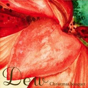 Dew альбом Christmas bouquet