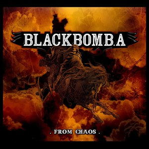 Black Bomb A альбом From Chaos