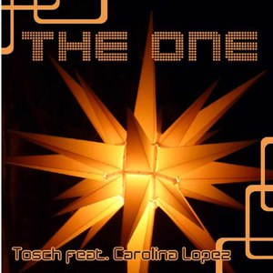 Tosch альбом The One (feat. Carolina Lopez)