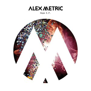 Alex Metric альбом Hope - Single