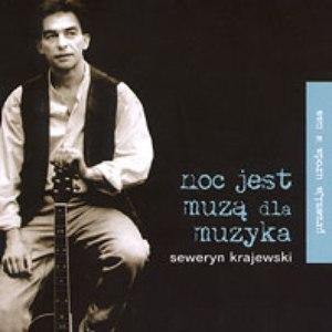 Seweryn Krajewski альбом Noc jest muzą dla muzyka