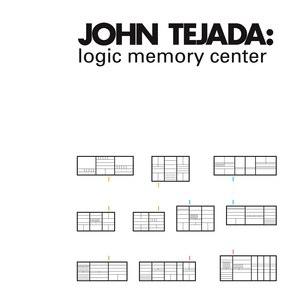 John Tejada альбом Logic Memory Center