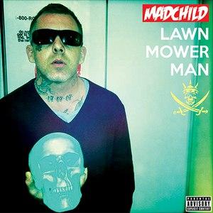 Madchild альбом Lawn Mower Man