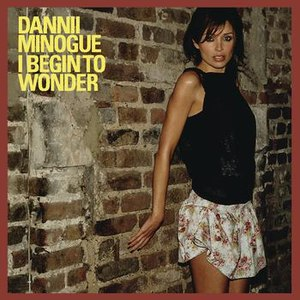 Dannii Minogue альбом I Begin To Wonder (Remixes)