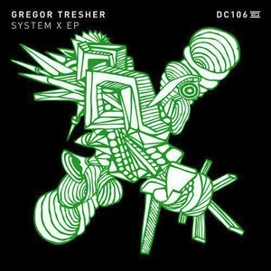 Gregor Tresher альбом System X EP