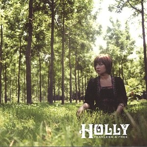 Holly альбом Fearless & Free Ep