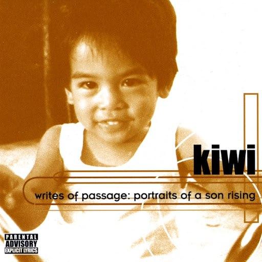 Kiwi альбом Writes of Passage: Portraits of A Son Rising
