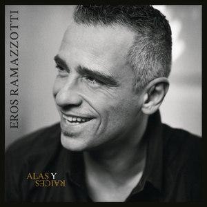 Eros Ramazzotti альбом Alas Y Raices