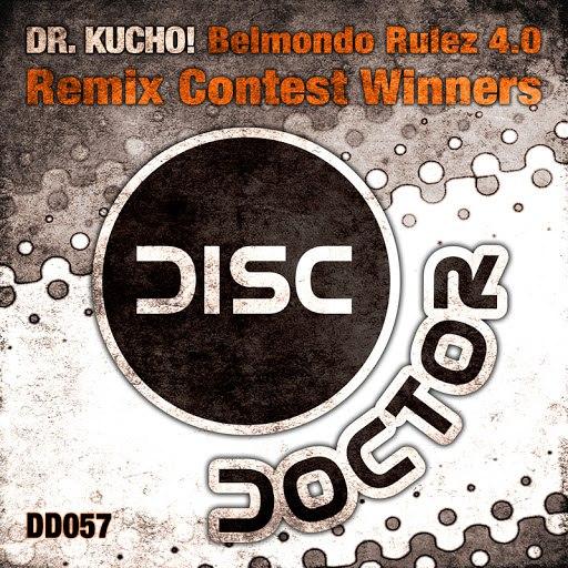 Dr. Kucho! альбом Belmondo Rulez 4.0 Contest Winners Remixes