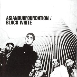 Asian Dub Foundation альбом Black White