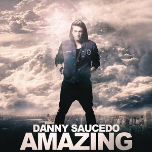Danny Saucedo альбом Amazing (Remixes) - EP